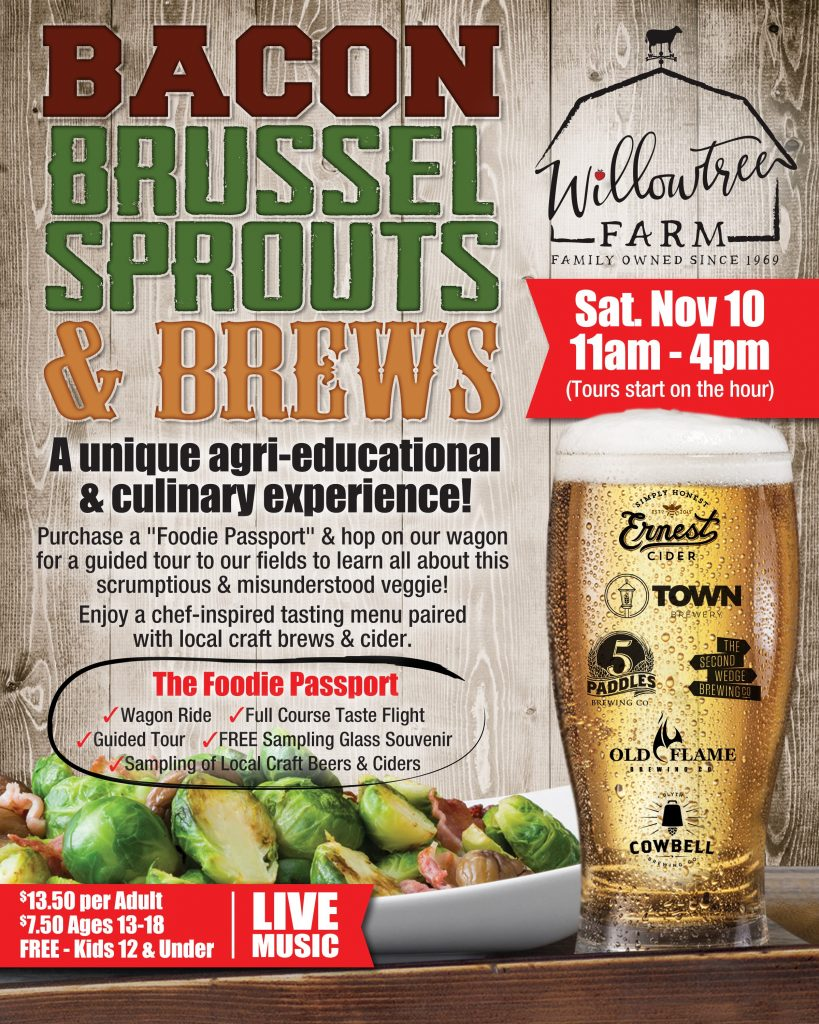 Bacon, Brussels Sprouts and Brews! - Willowtree Farm